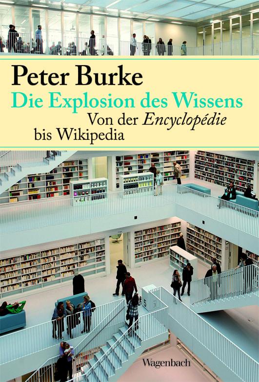 Burke, Peter – Die Explosion des Wissens