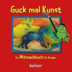 Hille, Astrid/ Schäfer, Dina – Guck mal Kunst