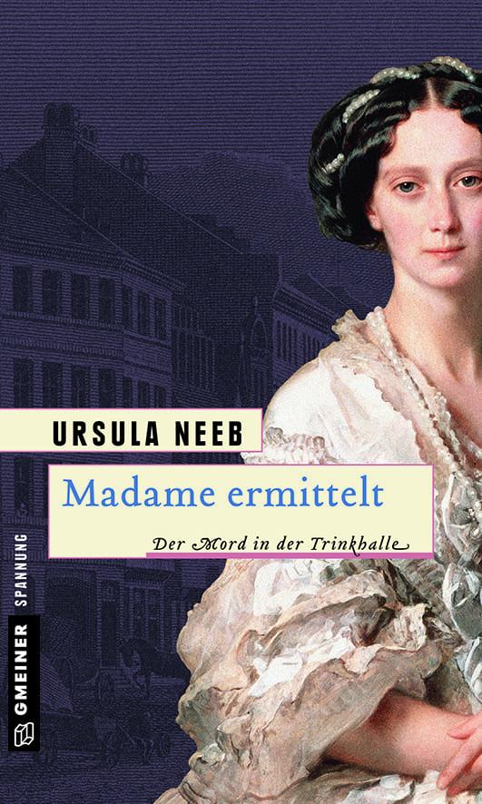 Neeb, Ursula – Madame ermittelt
