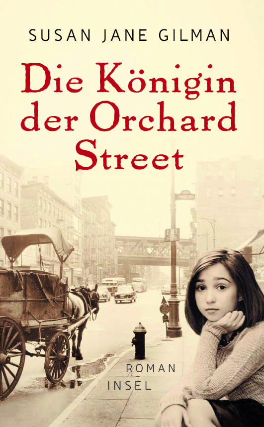 Gilmann, Susan – Die Königin der Orchard Street