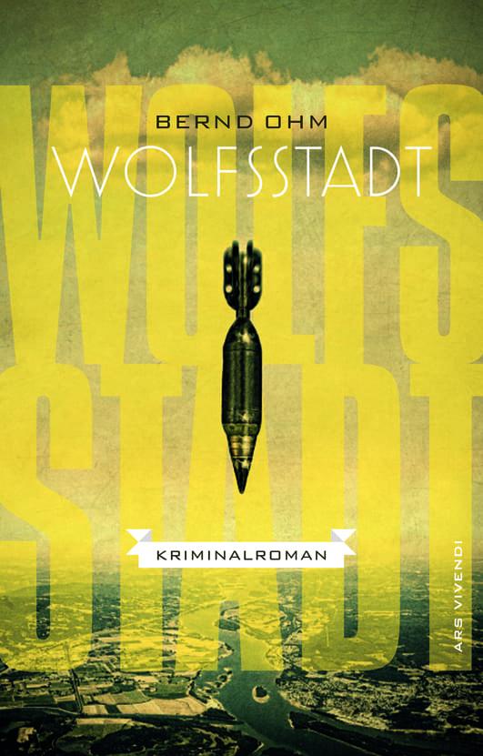 Ohm, Bernd – Wolfsstadt