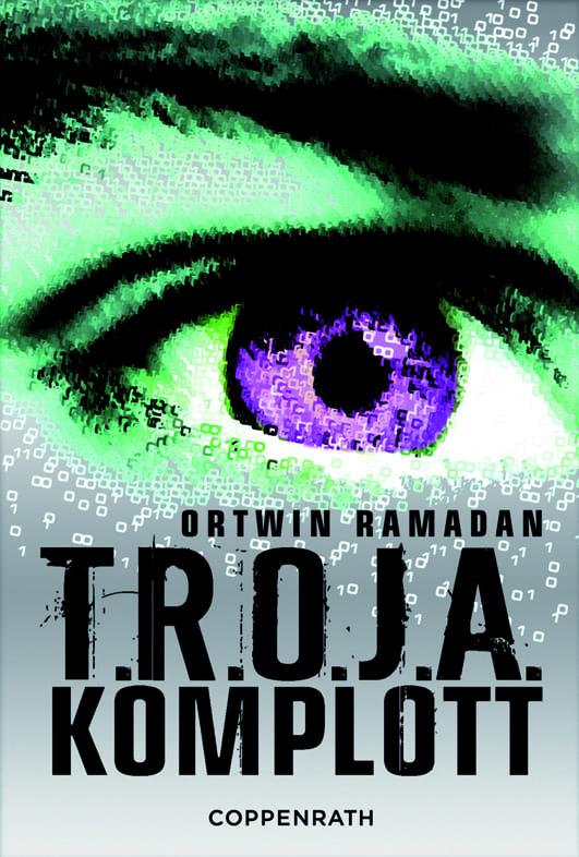 Ramadan, Ortwin – T.R.O.J.A. Komplott