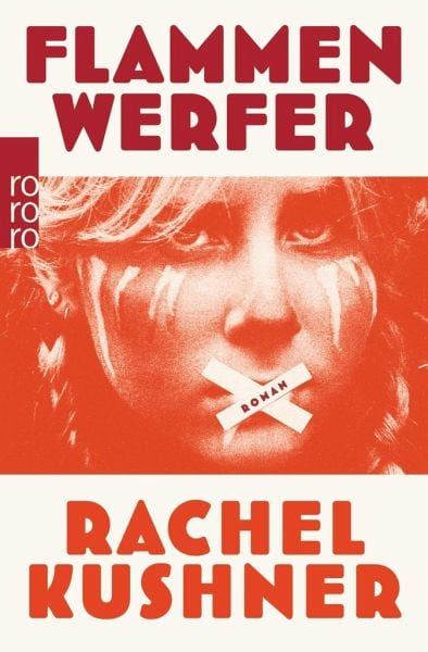Kushner, Rachel – Flammenwerfer