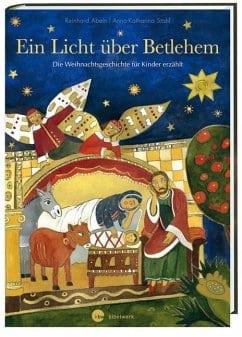 Abeln, Reinhard – Ein Licht über Bethlehem