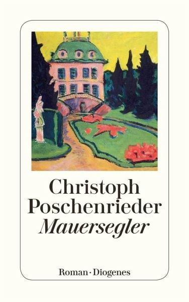 Poschenrieder, Christoph – Mauersegler