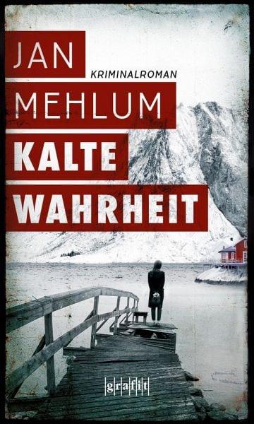 Mehlum, Jan – Kalte Wahrheit