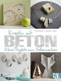 Dawidowsky, Marion – Kreativ mit Beton