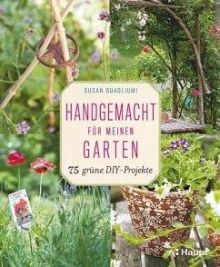 Guagliumi, Susan – Handgemacht für meinen Garten