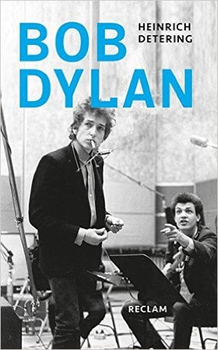Detering, Heinrich – Bob Dylan