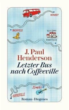 Henderson, J. Paul – Letzter Bus nach Coffeeville