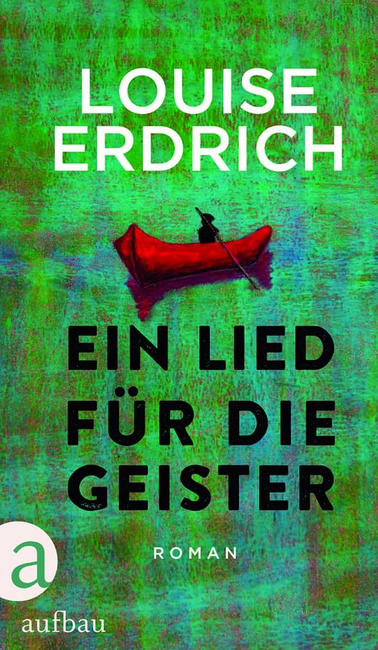 Erdrich, Louise – Ein Lied für die Geister
