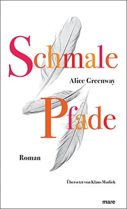 Greenway, Alice – Schmale Pfade