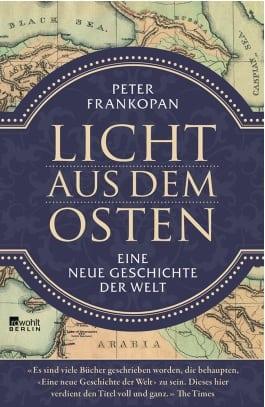 Licht aus dem Osten - Eine neue Geschichte der Welt Book Cover