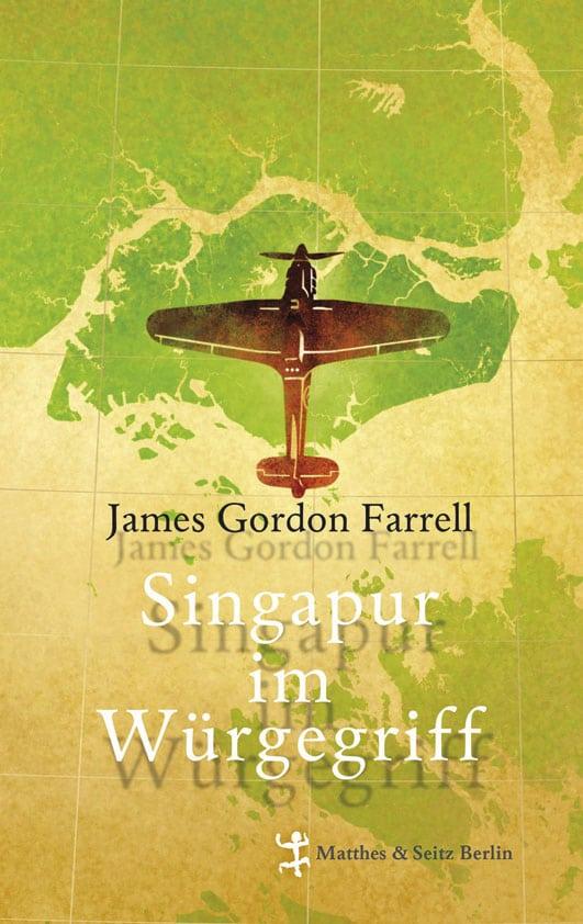 Farrell, James Gordon – Singapur im Würgegriff