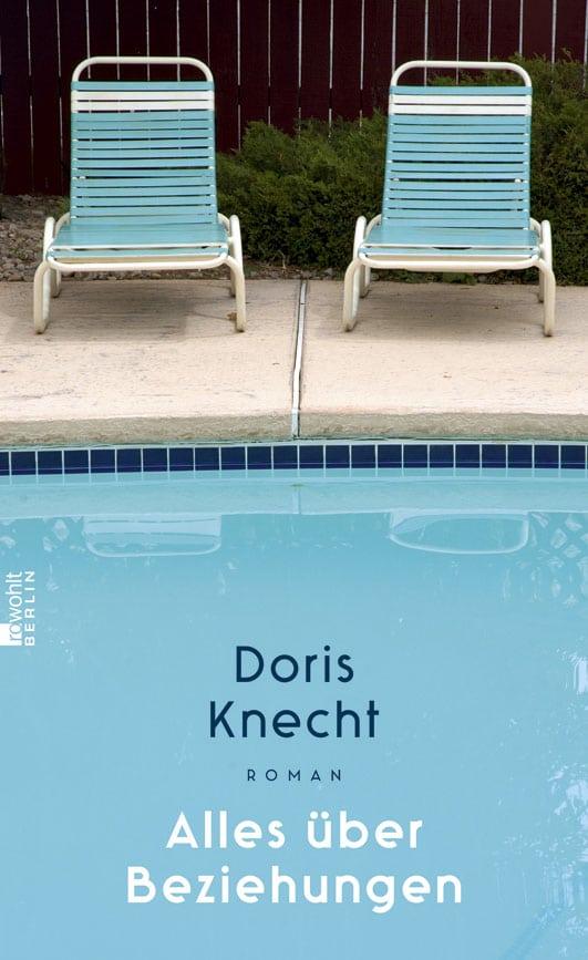 Alles über Beziehungen – Roman von Doris Knecht