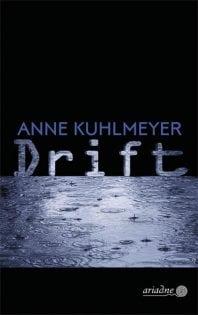 Drift – Roman von Anne Kuhlmeyer
