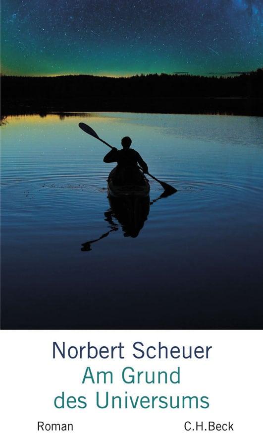 Scheuer, Norbert – Am Grund des Universums