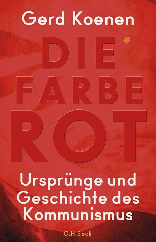 Koenen, Gerd – Die Farbe Rot