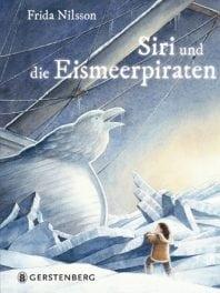 Siri und die Eismeerpiraten – Roman von Frida Nilsson