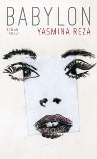 Babylon – Roman von Yasmina Reza
