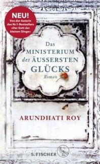 Das Ministerium des äußersten Glücks – Roman von Arundhati Roy