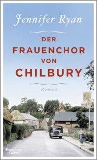 Der Frauenchor von Chilbury – Roman von Jennifer Ryan