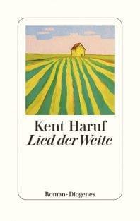 Lied der Weite – Roman von Kent Haruf