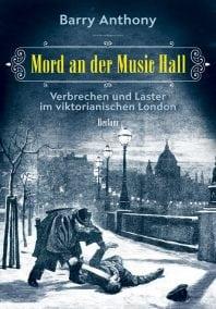Mord an der Music Hall – Roman von Barry Anthony