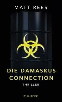 Die Damaskus Connection – Roman von Matt Rees