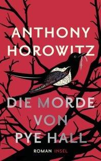 Die Morde von Pye Hall – Roman von Anthony Horowitz