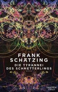 Die Tyrannei des Schmetterlings – Roman von Frank Schätzing
