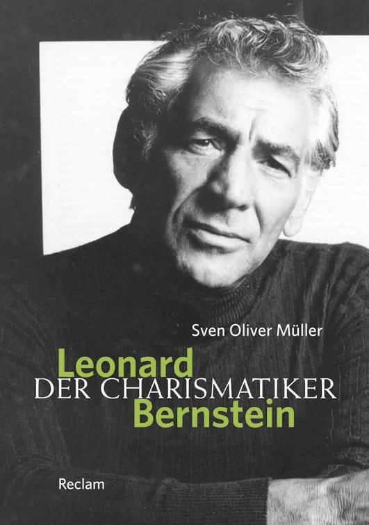 Leonard Bernstein – Der Charismatiker Book Cover
