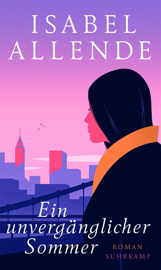 Allende, Isabel – Ein unvergänglicher Sommer
