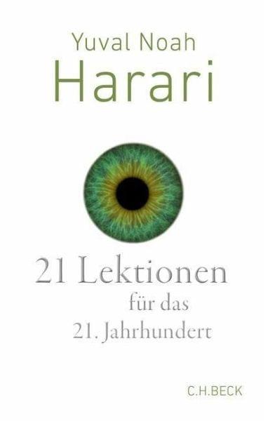 Harari, Yuval Noah – 21 Lektionen für das 21. Jahrhundert
