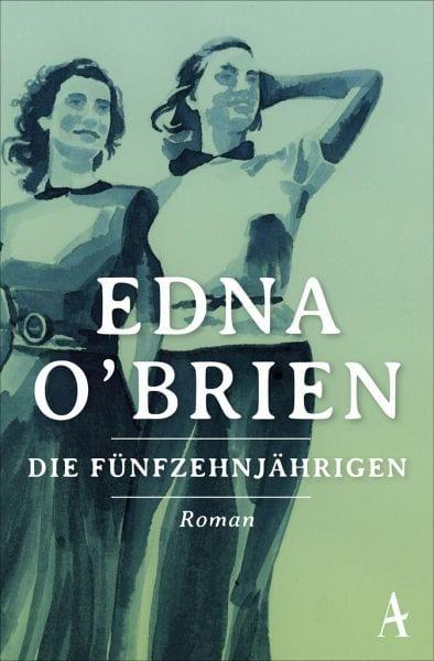 O´Brien, Edna – Die Fünfzehnjährigen