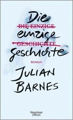 Barnes, Julian – Die einzige Geschichte