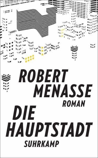 Menasse, Robert – Die Hauptstadt