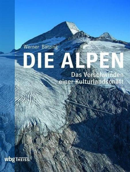 Bätzing, Werner – Die Alpen