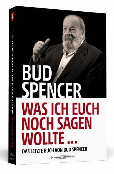 Spencer, Bud – Was ich euch noch sagen wollte…