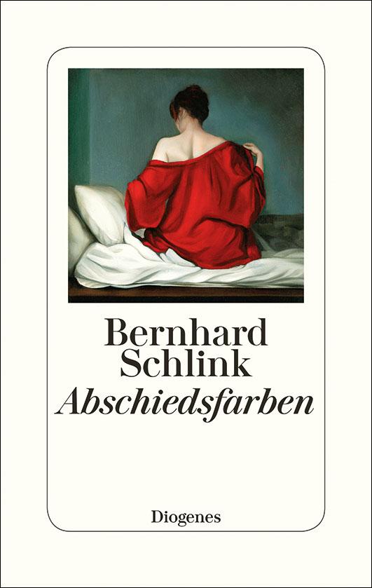 Schlink, Bernhard – Abschiedsfarben