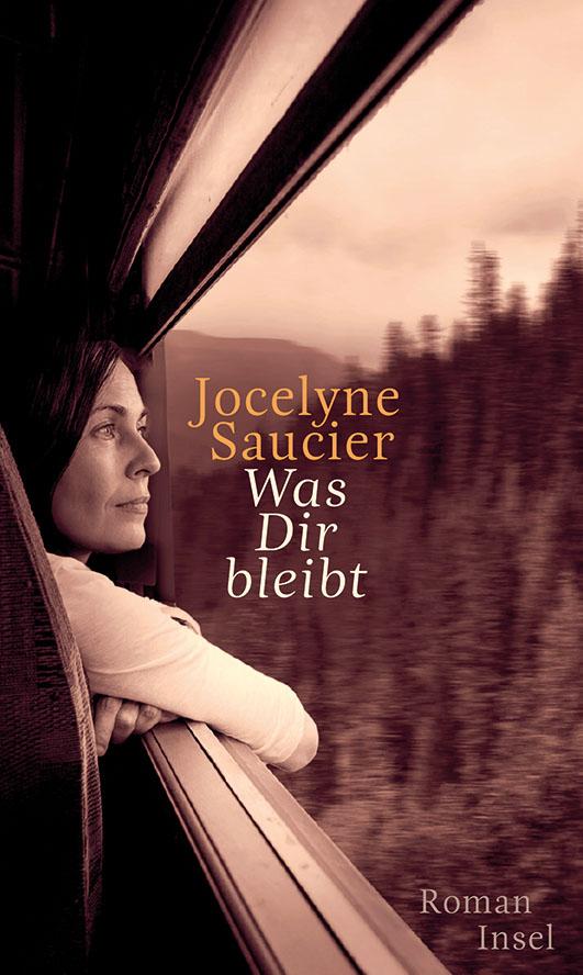 Saucier, Jocelyne – Was dir bleibt