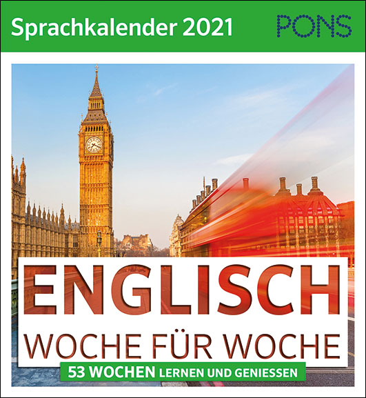 PONS – Sprachkalender 2021 Englisch Woche für Woche