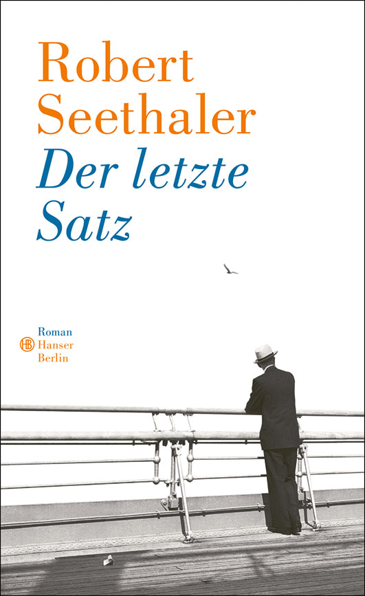 Seethaler, Robert – Der letzte Satz