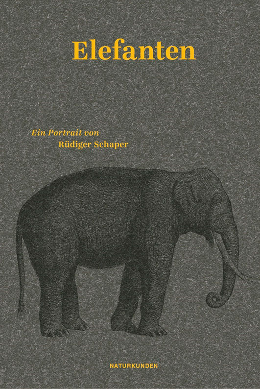 Schaper, Rüdiger / Schalansky (Hg.), Judith – Elefanten