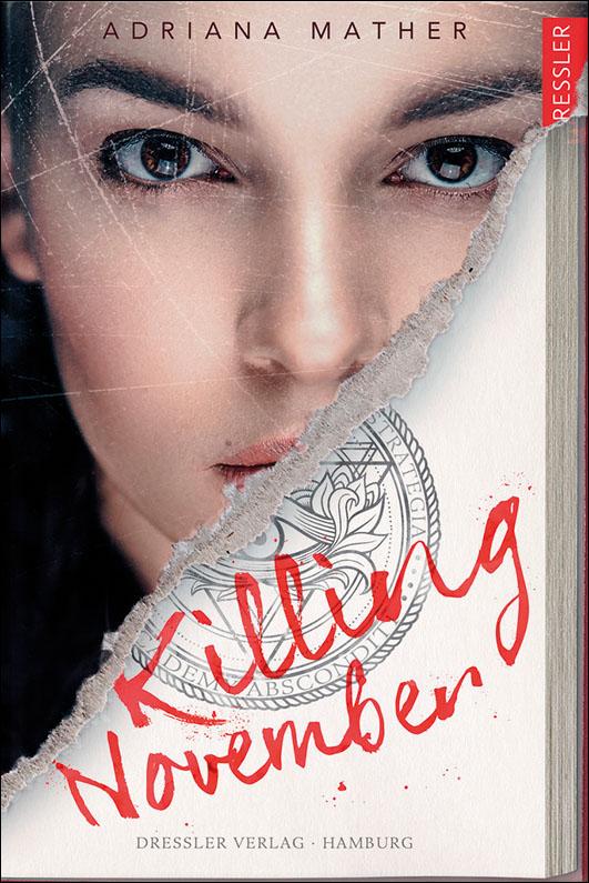 Mather, Adriana – Killing November