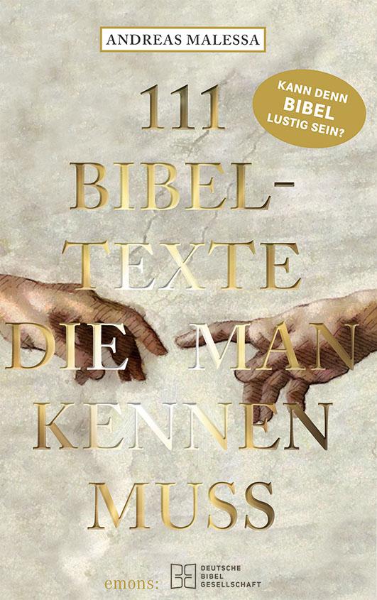 Malessa, Andreas – 111 Bibeltexte, die man kennen muss