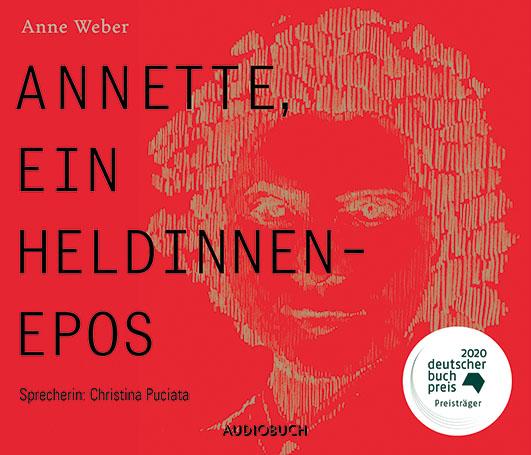 Weber, Anne – Annette, ein Heldinnenepos