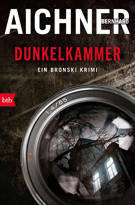 Aichner, Bernhard – Dunkelkammer