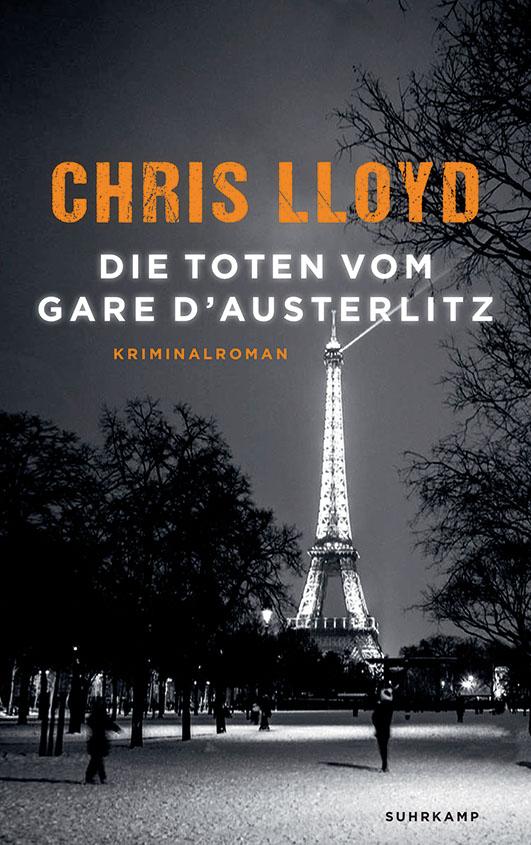 Lloyd, Chris – Die Toten vom Gare d'Austerlitz