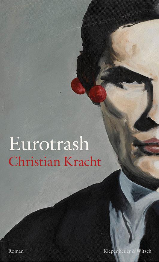 Kracht, Christian – Eurotrash